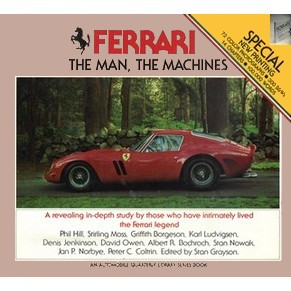 Ferrari, the Man, the Machines Stan Grayson